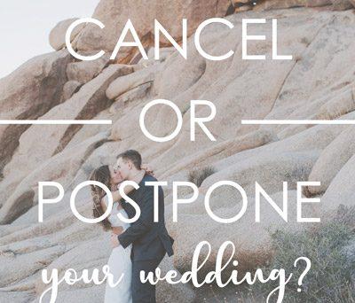 Cancel or portpone Your Wedding