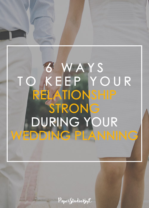 Six Ways To Keep Your Relation ship Stronger While Your Wedding Planner