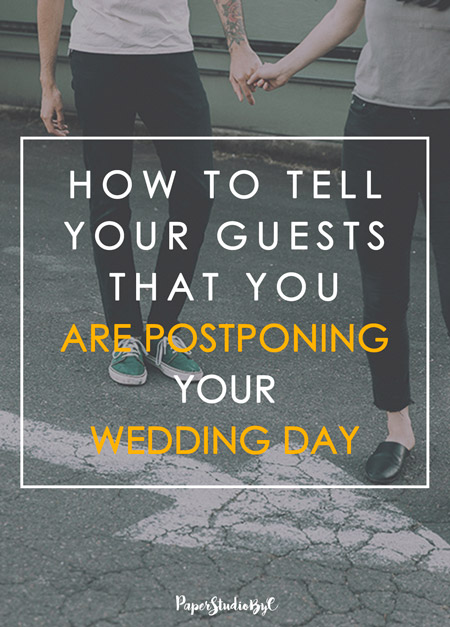 How to tell your guests that you are postponing your wedding day