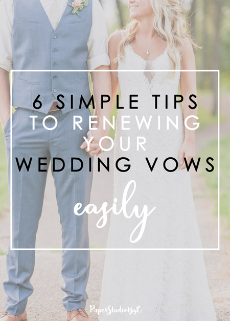 6 simple tips to renewing your wedding vows easily